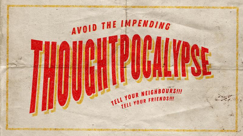 Thoughtpocalypse